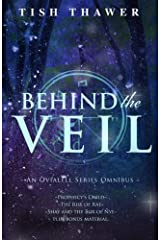 Behind the Veil: An Ovialell Series Omnibus Paperback
