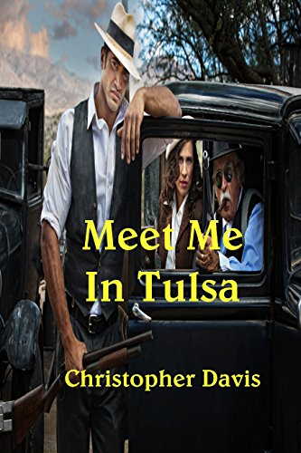 Meet Me in Tulsa by [Davis, Christopher]