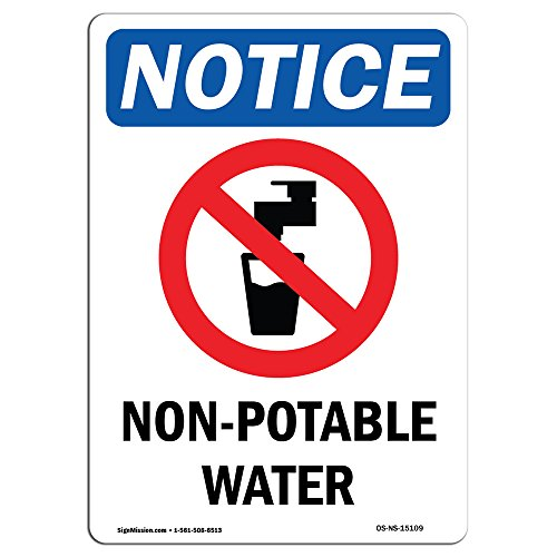OSHA Notice Sign - Non-Potable Water Sign with Symbol | Vinyl Label Decal | Protect Your Business, Construction Site, Warehouse |  Made in The USA