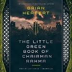 The Little Green Book of Chairman Rahma | Brian Herbert