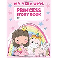 My Very Own Princess Story Book: For Preschool Girls Ages 3-5! Write & Draw Your Own Magical Princess Stories - Pink Drawing Pad Sketch Book with 101+ ... Each to Practice Perfect Handwriting Skills!