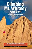 Climbing Mt. Whitney, Peter Croft, 1893343146