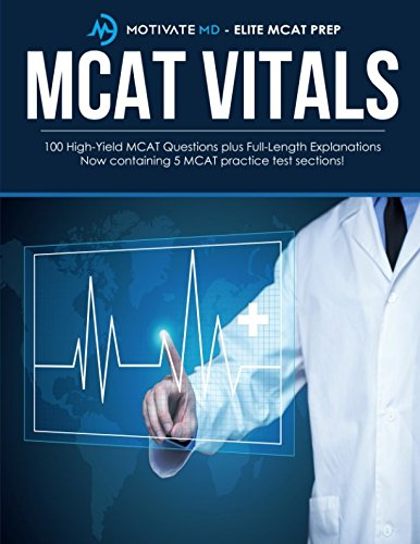 100 High-Yield MCAT Questions with Full-Length Explanations: Motivate MD MCAT Prep: Contains five 20 question MCAT practice tests