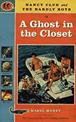 Nancy Clue and the Hardly Boys in a Ghost in the Closet by Mabel Maney (1995-11-03)