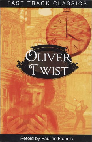 Read Online Oliver Twist (Fast Track Classics - Centenary Edition) ebook