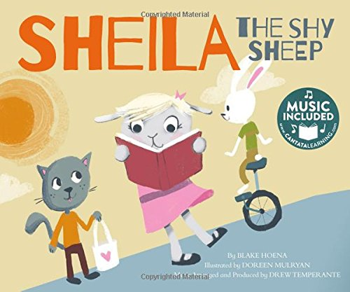 Sheila the Shy Sheep (Read, Sing, Learn: Sound It Out!)