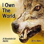 I Own the World: A Werewolf's Tale | Alison Blake