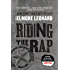 Riding the Rap: A Novel (Raylan Givens Book 2)