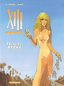 "Afficher ""XIII Mystery n° 9 Felicity Brown"""