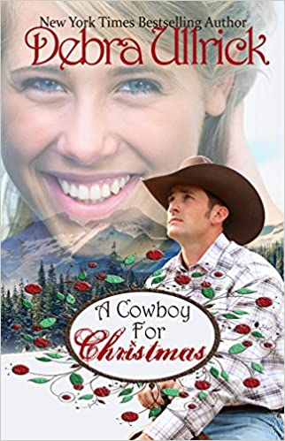 A Cowboy for Christmas: A Contemporary Christian Romance NOVELLA (The Ranchers Daughters Series Book 1)