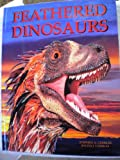 Feathered Dinosaurs, Stephen Czerkas and Sylvia Massey Czerkas, 1932075038