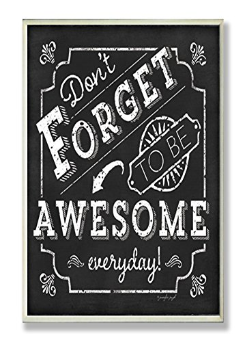 Stupell Home Décor Be Awesome Inspirational Chalkboard Look