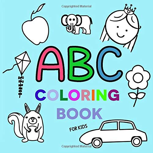 ABC Coloring Book For Kids: ABC Coloring Books For Toddlers ...