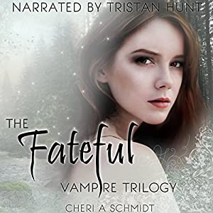 The Fateful Vampire Trilogy Audiobook