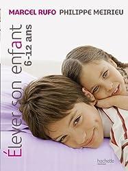 Elever son enfant de 6 à 12 ans