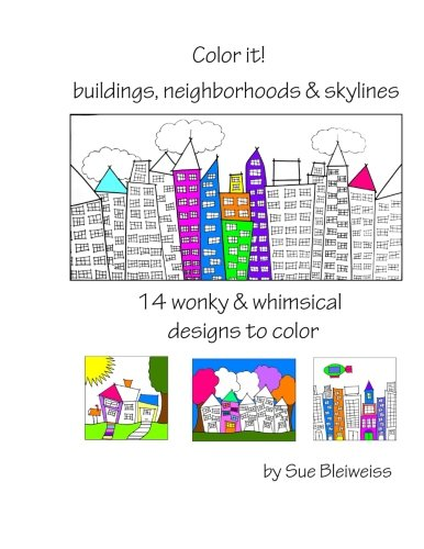 Read Online Color It! buildings, neighborhoods & skylines ebook