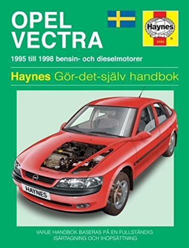opel vectra 95 98 haynes service and repair manuals swedish rh amazon com vectra b repair manual opel vectra b repair manual