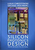 img - for Silicon Photonics Design: From Devices to Systems book / textbook / text book