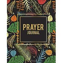 "Prayer Journal: Forest Floral, Bible Study Journal, Prayer Log, A Christian Notebook Large Print Bible 8.5"" x 11"" Gratitude & Scripture Journaling Bible Art Journaling Ideas Notes (Wonderful Gifts for Praise and Worship)"