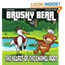 Brushy Bear: The Secret Of The Enamel Root