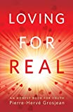 Loving for Real: An Honest Book for Youth