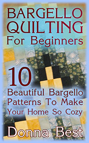 Search : Bargello Quilting For Beginners: 10 Beautiful Bargello Patterns To Make Your Home So Cozy : (Beginner Quilting, Beginning Quilting, Rag Quilts)