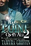 The Point Of It All 2 (Volume 2)