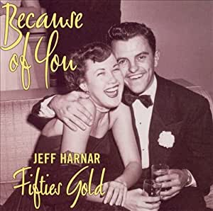 Because of You - Fifties Gold