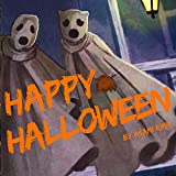 Happy Halloween: (Children Books /Picture Books/Bedtime Story)