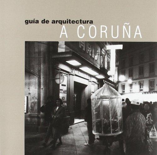 Descargar Libro A Coruña: Guía De Arquitectura Esteban Fernandez Cobian