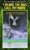 img - for I Heard the Owl Call My Name book / textbook / text book