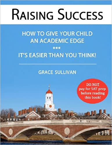 Raising Success: How to Give Your Child an Academic Edge -