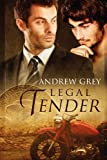 Legal Tender, Andrew Grey, 1613724373
