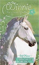 Gift Horse (Winnie the Horse Gentler #6)