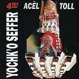 Ac??l Toll by Yochk'o SEFFER