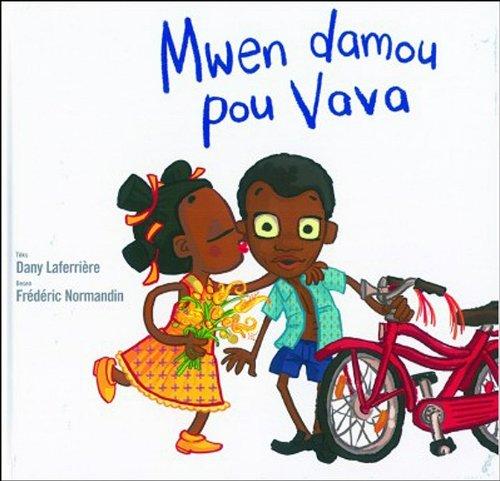 Mwen Damou Pou Vava (French Creole Edition)