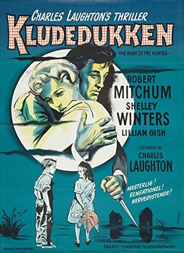 The Ceaselessly of the Hunter Poster Movie Danish 27 x 40 Inches - 69cm x 102cm Robert Mitchum Shelley Winters Lillian Gish Don Beddoe Evelyn Varden Peter Graves James Gleason