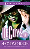 DeCoys, Inc.: A Novel (Zane Presents)