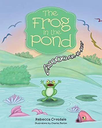 The Frog in the Pond