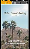 Palm Desert Killing (The Val & Kit Mystery Series Book 5)