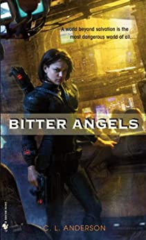Bitter Angels by [Anderson, C. L.]