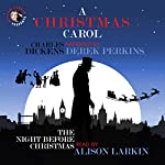 A Christmas Carol and The Night Before Christmas: With Commentary from Alison Larkin | Clement Clarke Moore,Charles Dickens