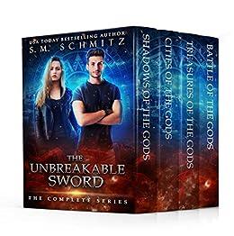 The Unbreakable Sword: The Complete Series by [Schmitz, S.M.]