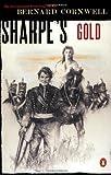 Sharpe's Gold, Bernard Cornwell, 0140294317