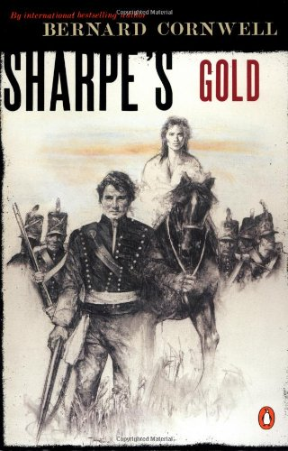 Sharpes Gold  Richard Sharpe And The Destruction Of Almeida  August 1810   9