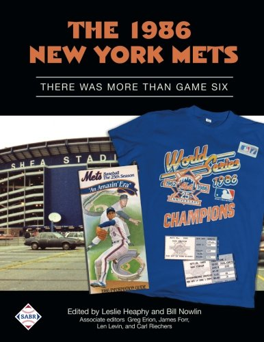 Books : The 1986 New York Mets: There Was More Than Game Six (SABR Digital Library) (Volume 35)
