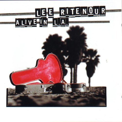 lee Ritenour Live In L A