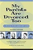My Parents Are Divorced Too, Melanie Ford, Steven Ford, Annie Ford, Jann Blackstone-Ford, 1591472415