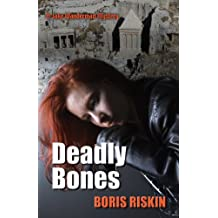 Deadly Bones (A Jake Wanderman Mystery)