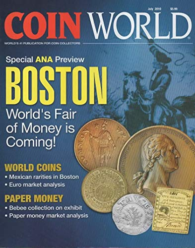 Coin World Magazine, July 2010 (Vol 51, Issue 2621)
